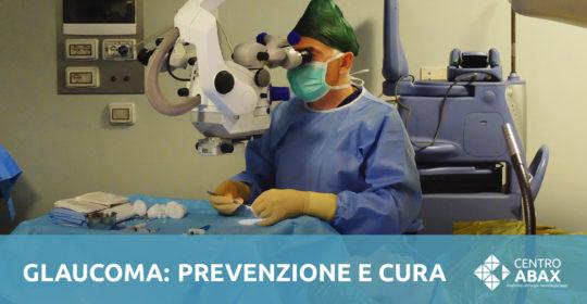 Glaucoma? La prevenzione può salvarti la vista